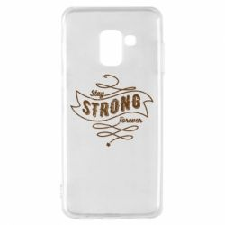 Чохол для Samsung A8 2018 Stay strong forever