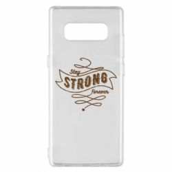 Чохол для Samsung Note 8 Stay strong forever