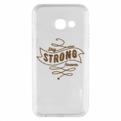 Чохол для Samsung A3 2017 Stay strong forever