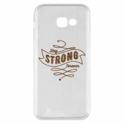 Чохол для Samsung A5 2017 Stay strong forever