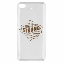 Чохол для Xiaomi Mi 5s Stay strong forever