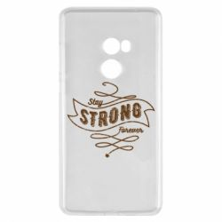 Чохол для Xiaomi Mi Mix 2 Stay strong forever