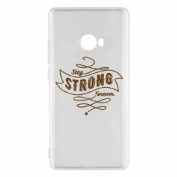 Чохол для Xiaomi Mi Note 2 Stay strong forever