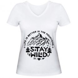 Женская футболка с V-образным вырезом Stay Wild