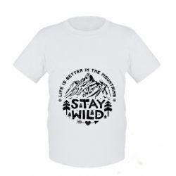Детская футболка Stay Wild