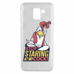 Чехол для Samsung J6 Stop  Staring  at My cock