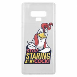 Чехол для Samsung Note 9 Stop  Staring  at My cock