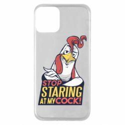 Чехол для iPhone 11 Stop  Staring  at My cock