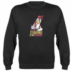 Реглан (свитшот) Stop  Staring  at My cock
