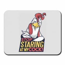Коврик для мыши Stop  Staring  at My cock