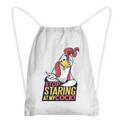 Рюкзак-мешок Stop  Staring  at My cock