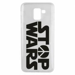 Чехол для Samsung J6 Stop Wars peace