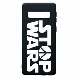 Чехол для Samsung S10 Stop Wars peace