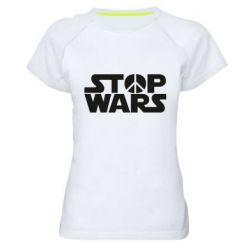Женская спортивная футболка Stop Wars peace