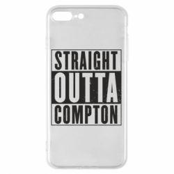 Чехол для iPhone 7 Plus Straight outta compton - FatLine