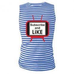 Майка-тільняшка Subscribe and like youtube