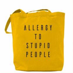 Сумка Allergy To Stupid People