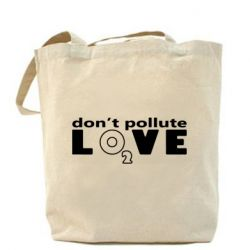 Сумка Don't pollute Love О2