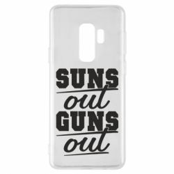 Чехол для Samsung S9+ Suns out guns out