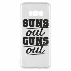 Чехол для Samsung S8 Suns out guns out