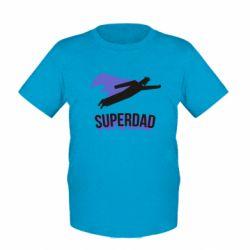Дитяча футболка Super dad flies