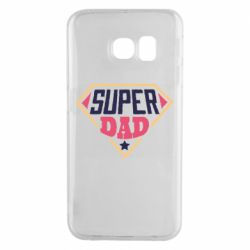 Чехол для Samsung S6 EDGE Super dad text