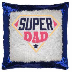 Подушка-хамелеон Super dad text