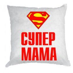Подушка Супер Мама - FatLine