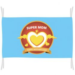 Прапор Super mom happy mather day