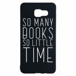 Чохол для Samsung A5 2016 Так багато книг так мало часу