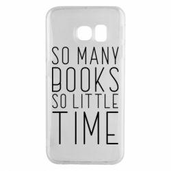 Чохол для Samsung S6 EDGE Так багато книг так мало часу