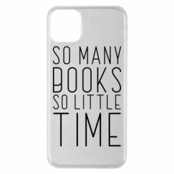 Чохол для iPhone 11 Pro Max Так багато книг так мало часу