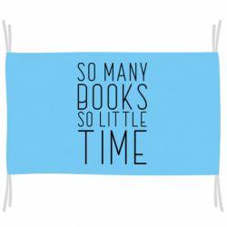 Прапор Так багато книг так мало часу