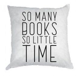 Подушка Так багато книг так мало часу