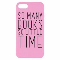 Чохол для iPhone 7 Так багато книг так мало часу