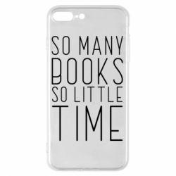 Чохол для iPhone 8 Plus Так багато книг так мало часу