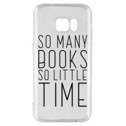 Чохол для Samsung S7 Так багато книг так мало часу