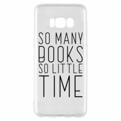 Чохол для Samsung S8 Так багато книг так мало часу