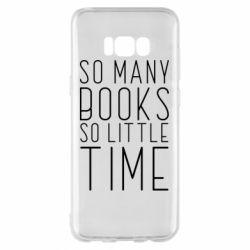 Чохол для Samsung S8+ Так багато книг так мало часу