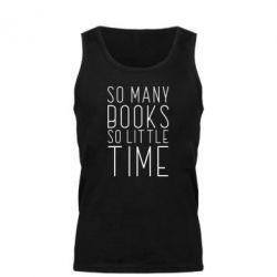 Майка чоловіча Так багато книг так мало часу