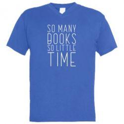 Чоловіча футболка з V-подібним вирізом Так багато книг так мало часу