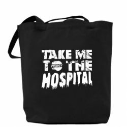 Сумка Take me to the hospital