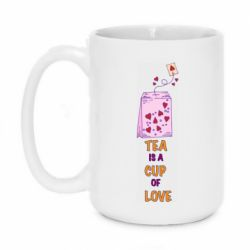 Кружка 420ml Tea is a cup of Love