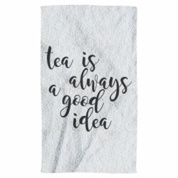 Рушник Tea is always a good idea