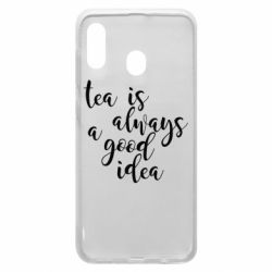 Чохол для Samsung A30 Tea is always a good idea