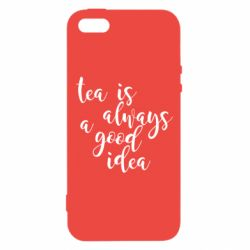 Чохол для iphone 5/5S/SE Tea is always a good idea