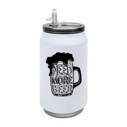 Термобанка 350ml Need more beer
