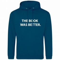 Мужская толстовка The book was better. - FatLine