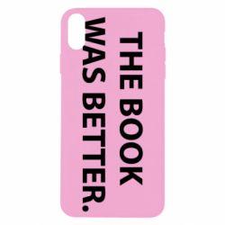 Чехол для iPhone Xs Max The book was better. - FatLine