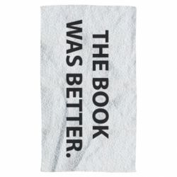 Полотенце The book was better. - FatLine